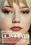 en film av Lukas Moodysson. Lilja 4-ever